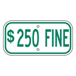 "12""x6"" $250 Fine Sign"