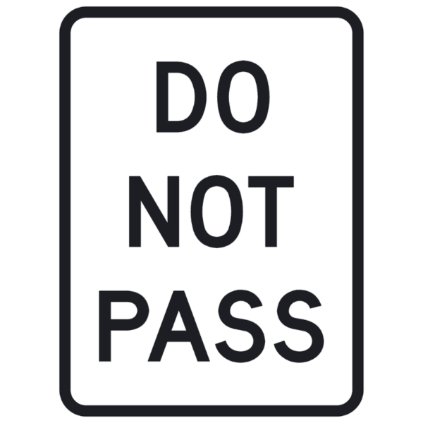 Do Not Pass (R4-1)