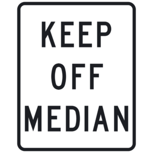 Keep Off Median (R11-1)