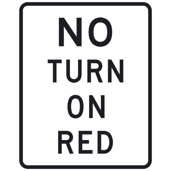 No Turn on Red (R10-11a)