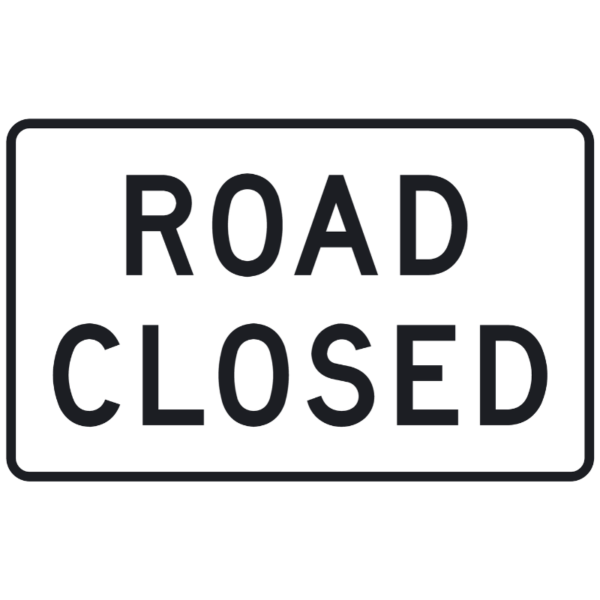 Road Closed (R11-2)