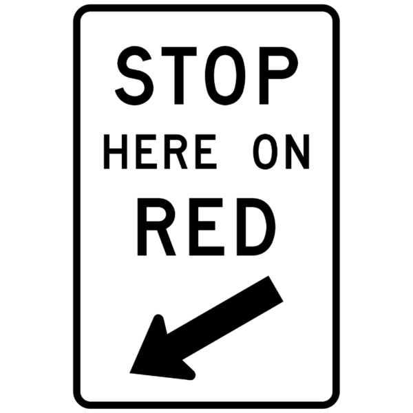 Stop Here on Red (R10-6)