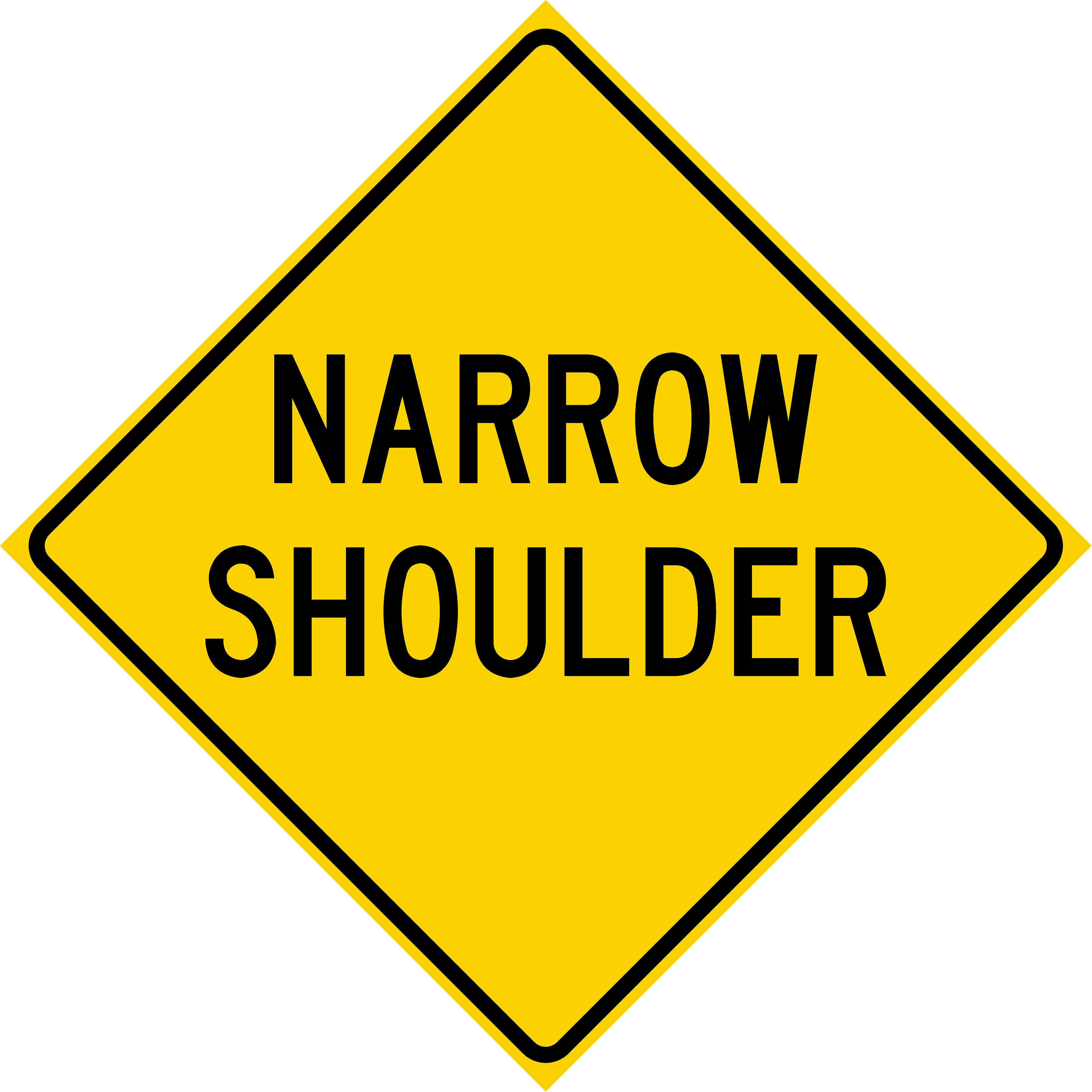 Narrow Shoulder (W8-H23a)
